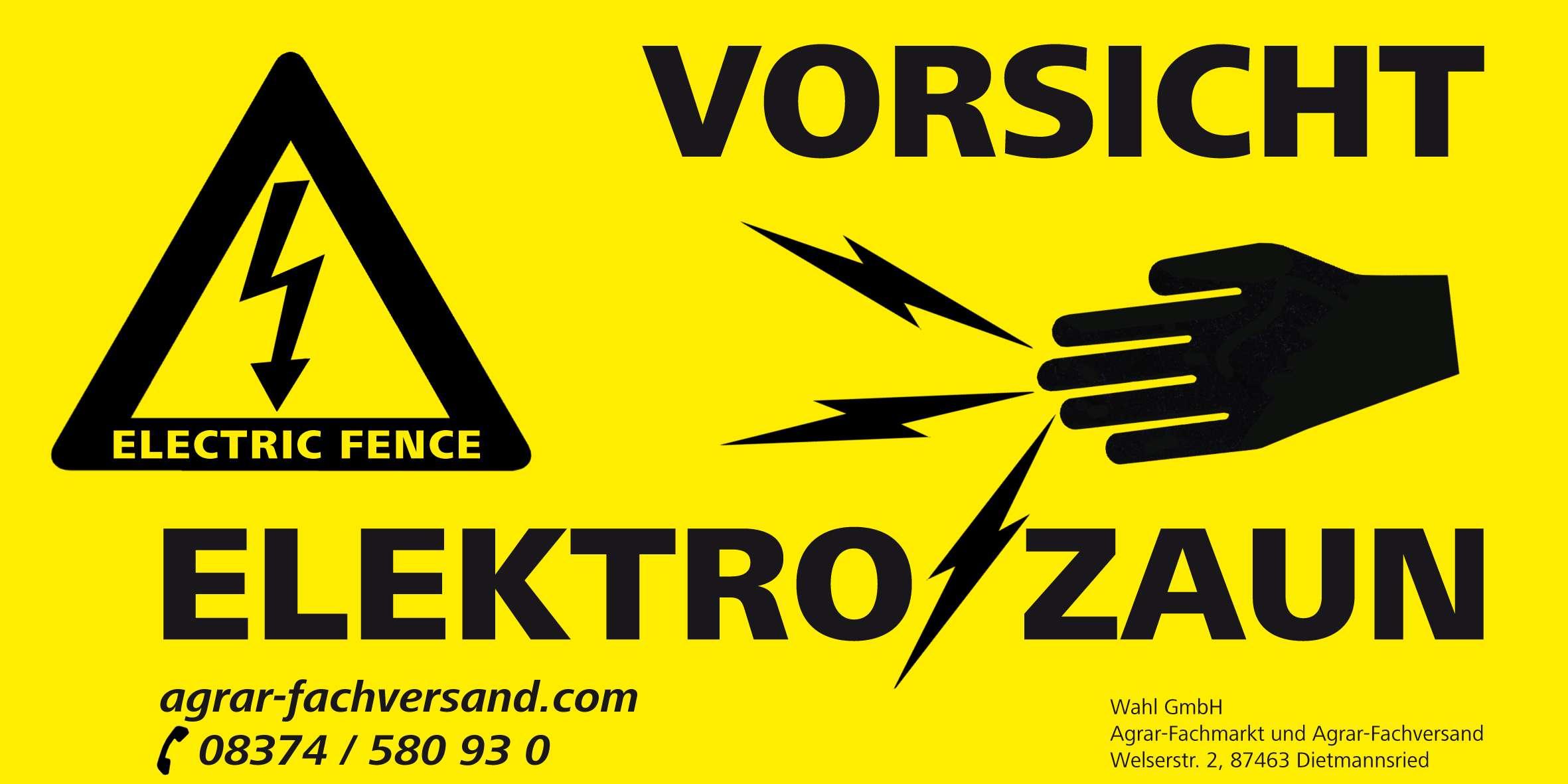 Hinweisschild - Vorsicht Elektrozaun   Wahl-Reitsport